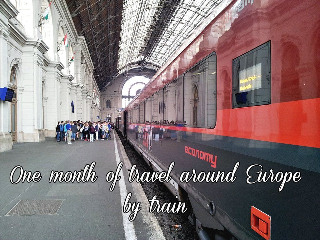 Photo of One Month of Travel Around Europe by Train: Details & Costs