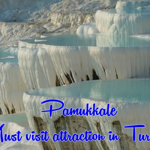 Beautiful Pamukkale: Must See Attraction in Turkey