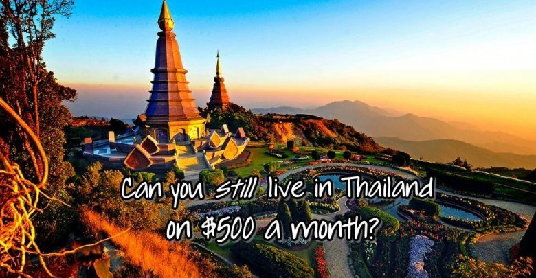 Photo of Thailand: Living on $500 a Month – Is It Still Possible?