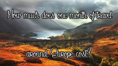 Photo of One Month Traveling Europe: What Were Our Costs / Expenses