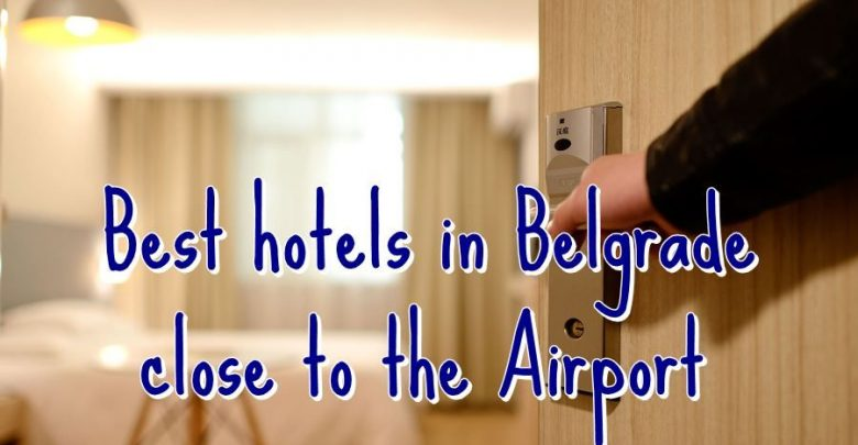 Photo of Best Hotels Near the Belgrade International Airport (Nikola Tesla)